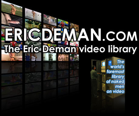 The EricDeman video library - over 22000 video clips, 62000 pictures and updated 6 times a week!